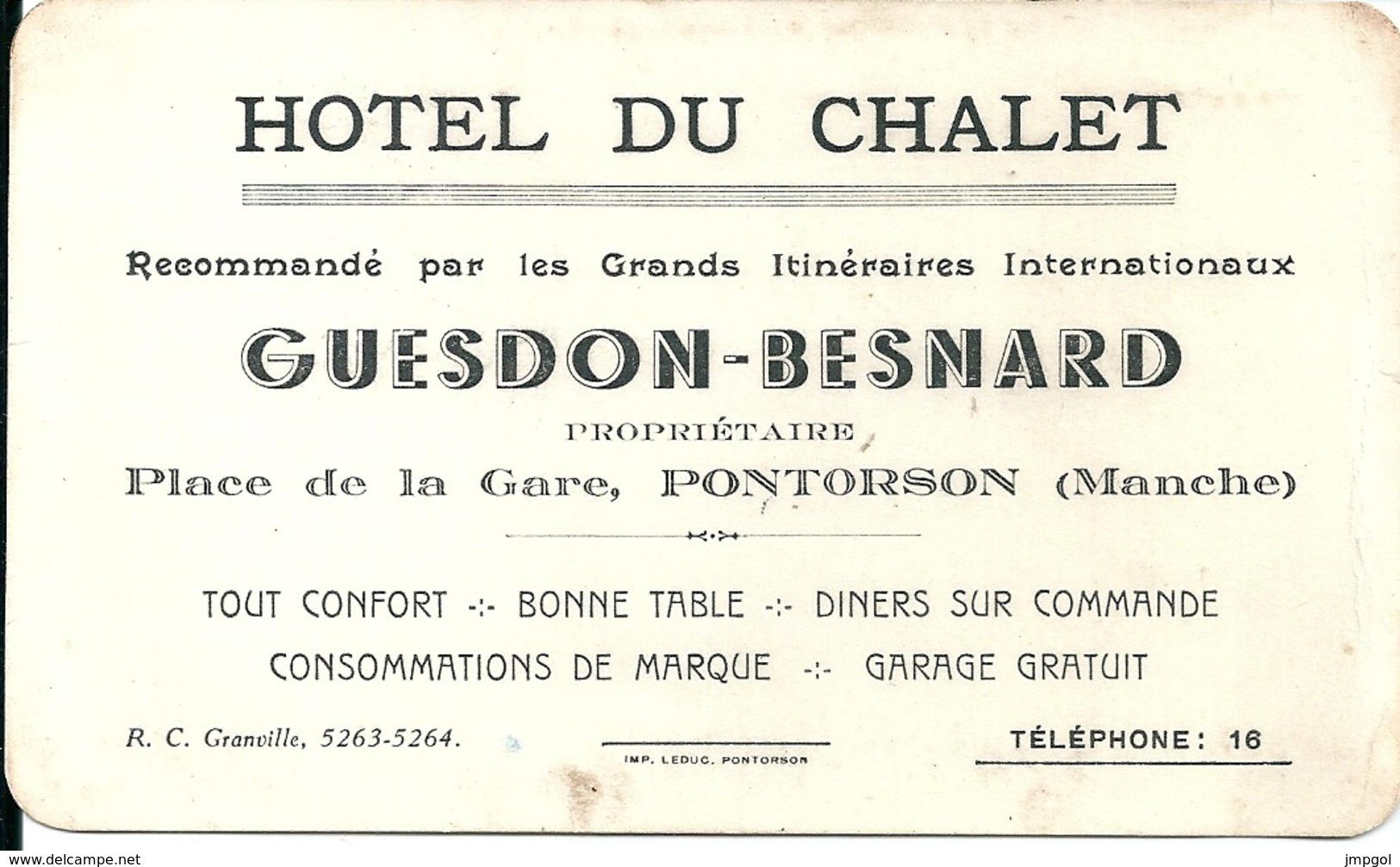 Carte De Visite Hôtel Du Chalet Guesdon Besnard Place De La Gare Pontorson (Manche) - Cartoncini Da Visita