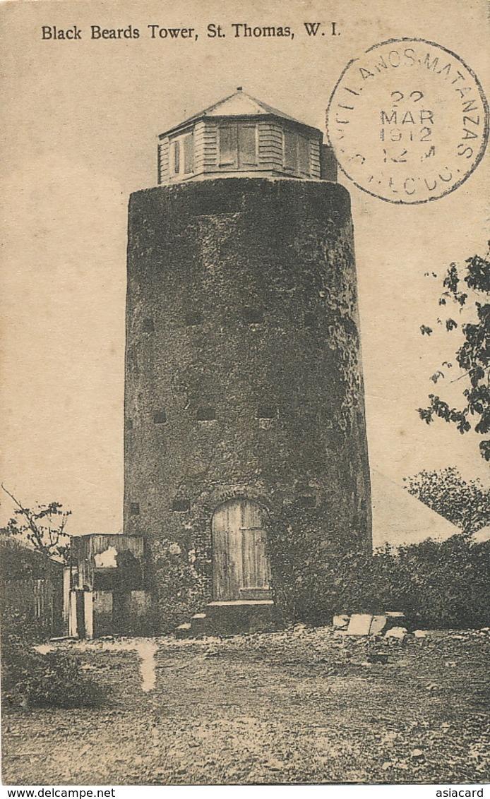 Danish West Indies St Thomas W.I.  Black Beards Tower  Lighthouse ?  Used 1912 To Jovellanos Cuba  Edit Fraas Serie No 2 - Isole Vergini Americane