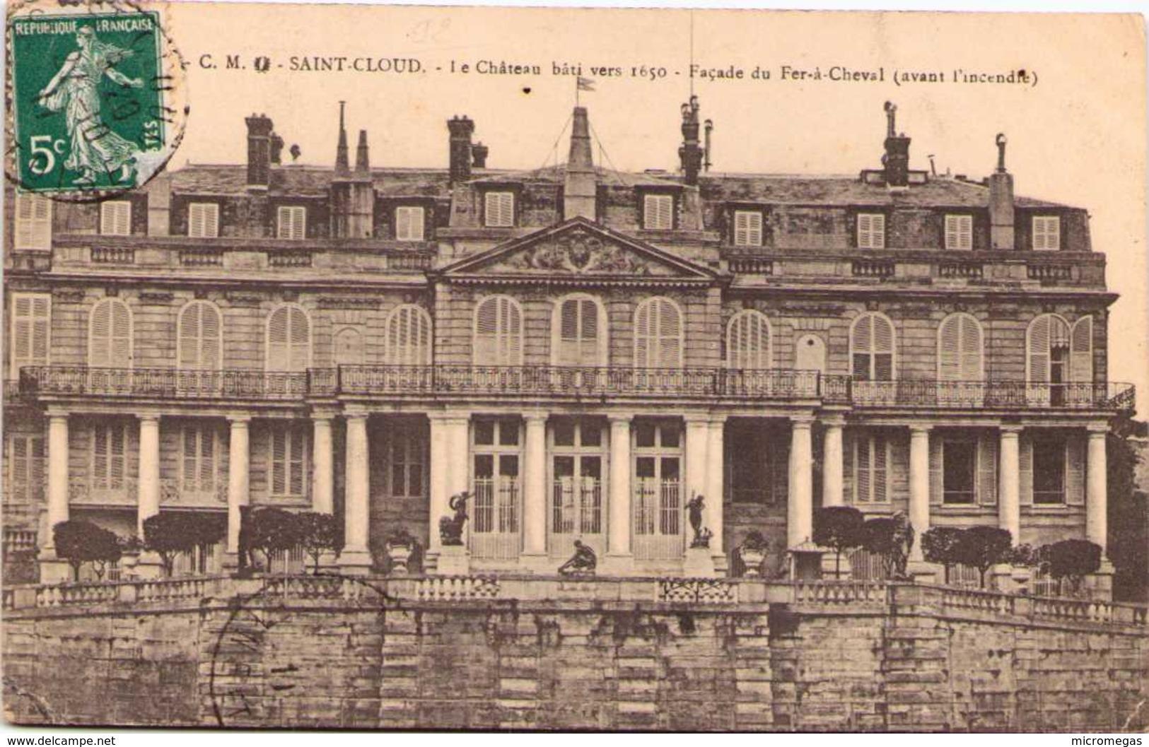 92 - SAINT-CLOUD - Le Château Bâti Vers 1650 - Façade Du Fer-à-Cheval (avant L'incendie) - Saint Cloud
