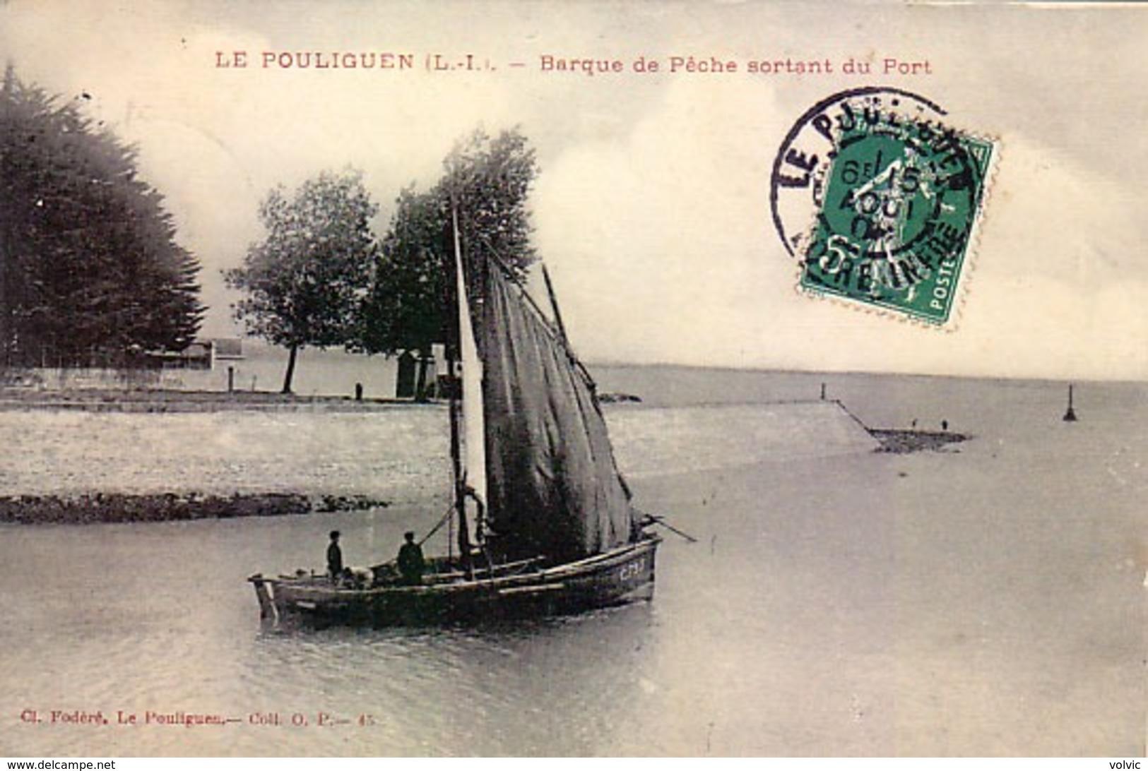 44 - LE POULIGUEN  - Barque De Pêche Sortant Du Port - - Le Pouliguen