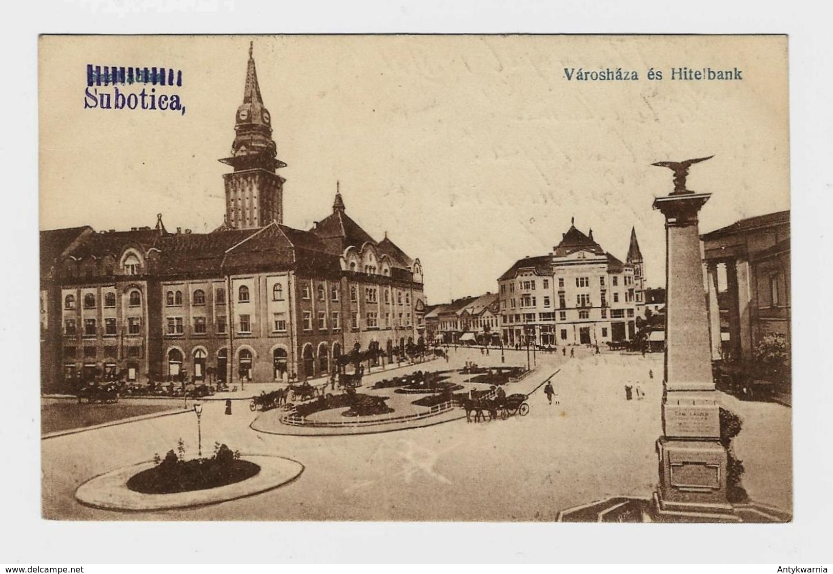 Szabadka, Subotica, Varoshaza Es Hitelbank  1921y.   D185 - Serbia