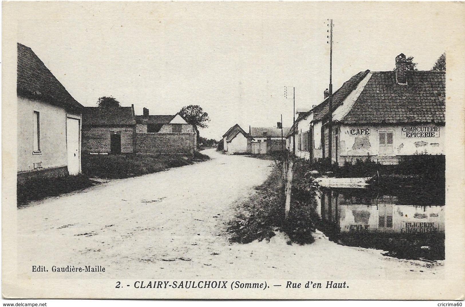 80 - CLAIRY-SAULCHOIX (Somme) - Rue D'en Haut. CPA Ayant Circulé En 1939. BE. - Autres Communes