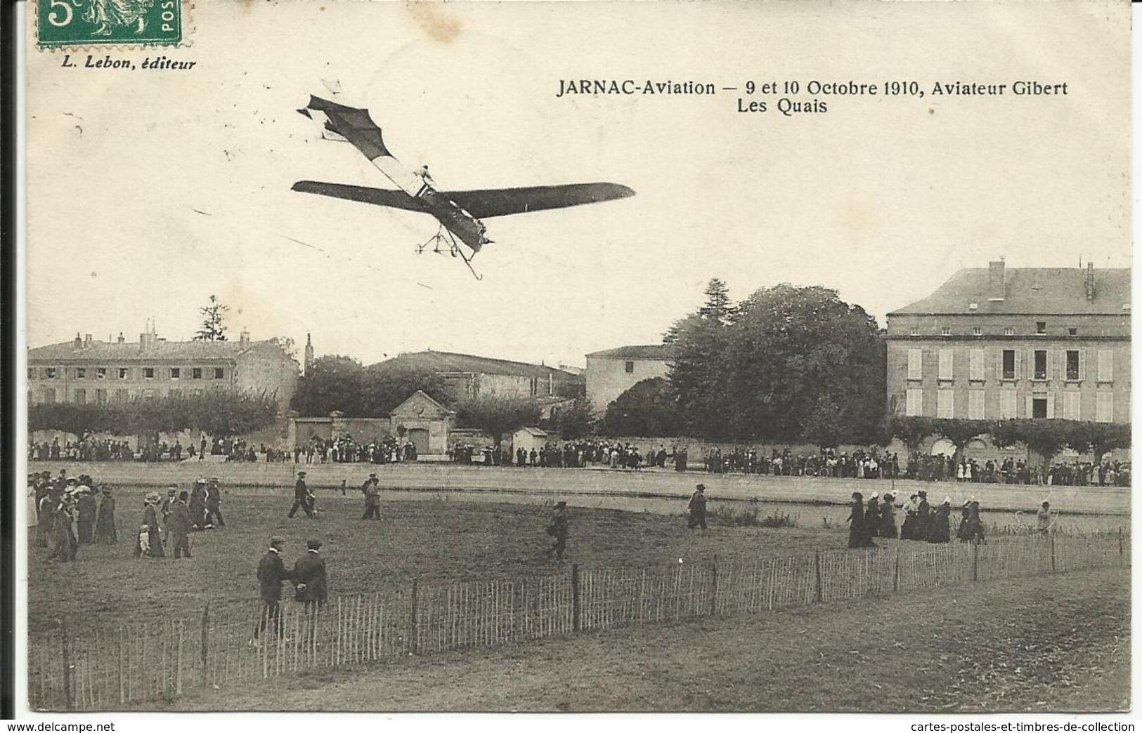 * JARNAC , Aviation , 9 & 10 Octobre 1910 , Aviateur Gibert , Les Quais , 1910 , CPA ANIMEE - Jarnac