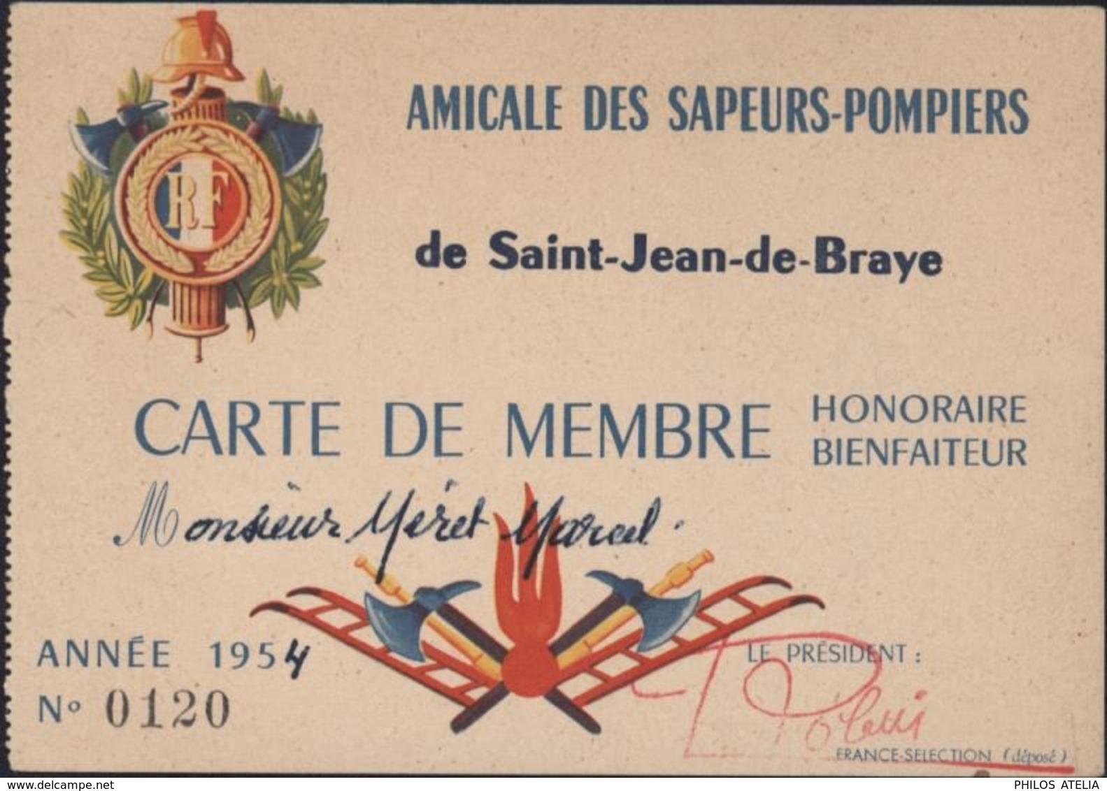 Amicale Sapeurs Pompiers Saint St Jean De Braye 1954 Carte Membre Honoraire Bienfaiteur 45 Loiret - Cartes