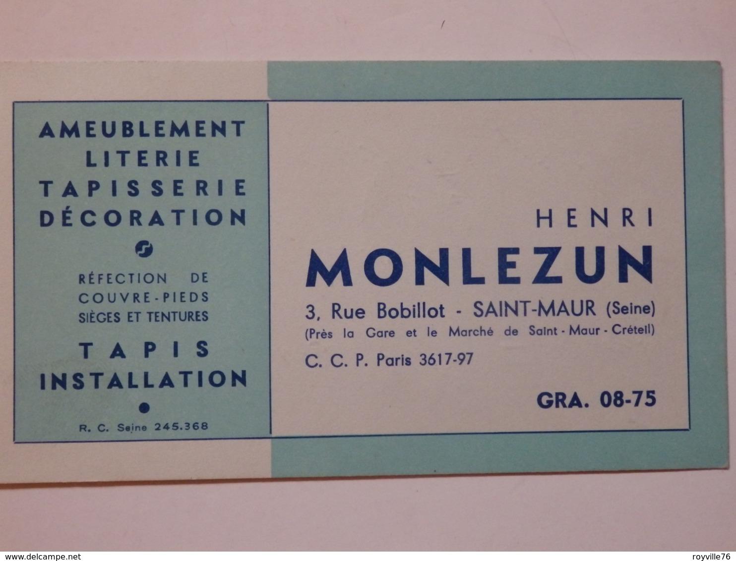Carte De Visite Henri Monlezun ébéniste 3, Rue Bobillot à Saint-Maur (94). - Visitekaartjes