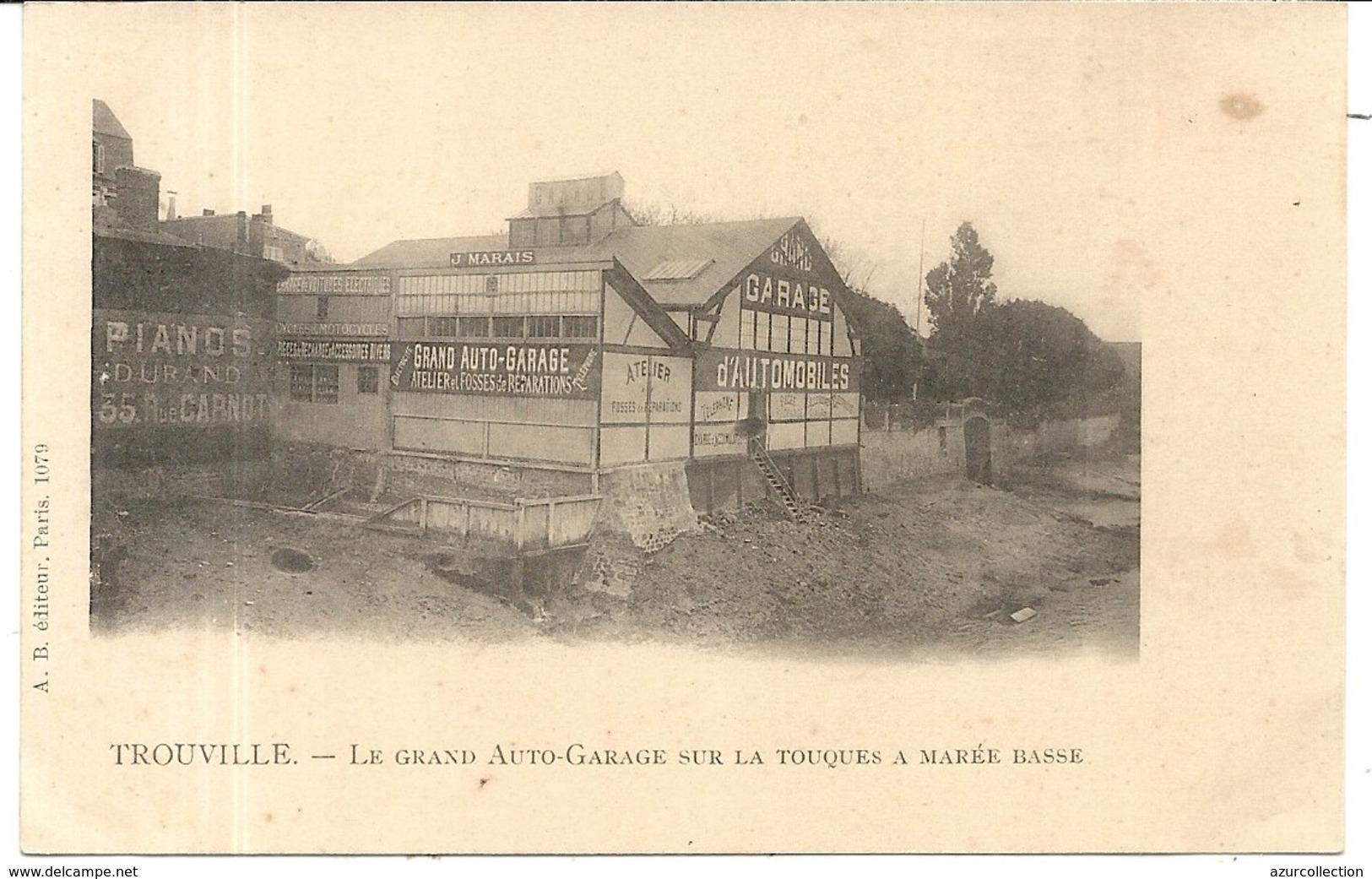 LE GRAND AUTO GARAGE SUR LA TOUQUE - Trouville