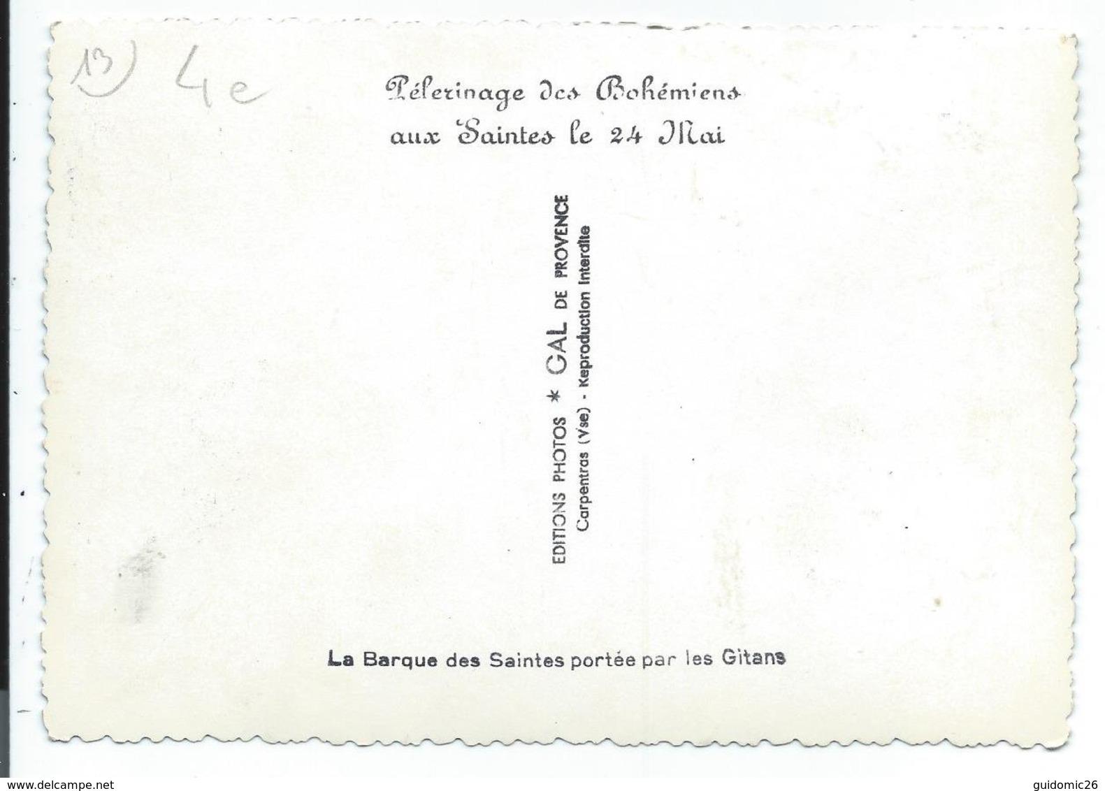 Saintes Maries ,pelerinage Des Bohemiens,barque Portée Par Les Gitans - France