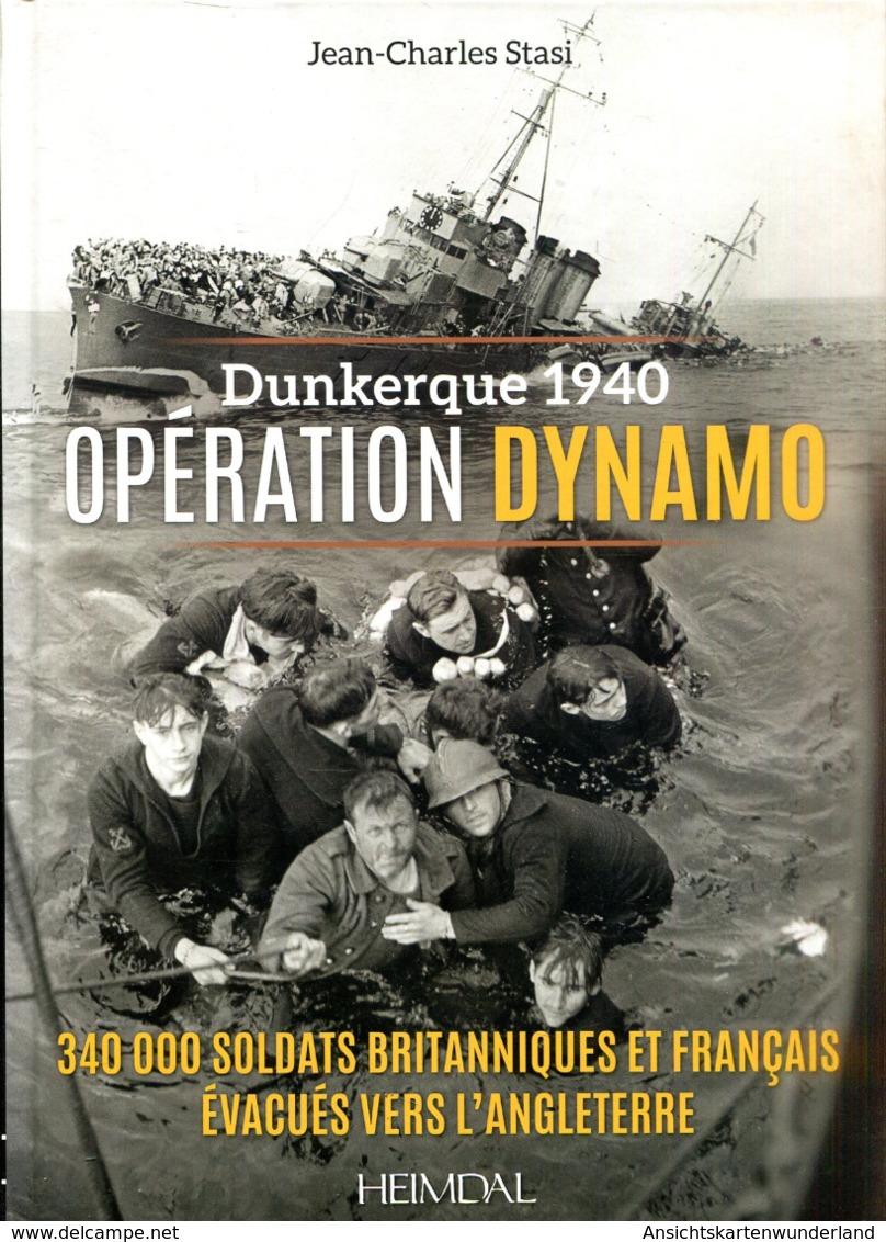 Dunkerque 1940 Opération Dynamo - 340000 Soldats Britanniques Et Francais évacués Vers L'Angleterre - Francese