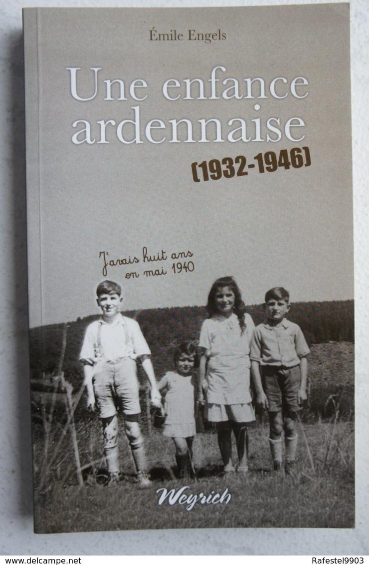 Livre Une Enfance Ardennaise WARNACH Martelange Bodange 1935-45 Histoire De La Région Luxembourg Ardenne - Livres, BD, Revues