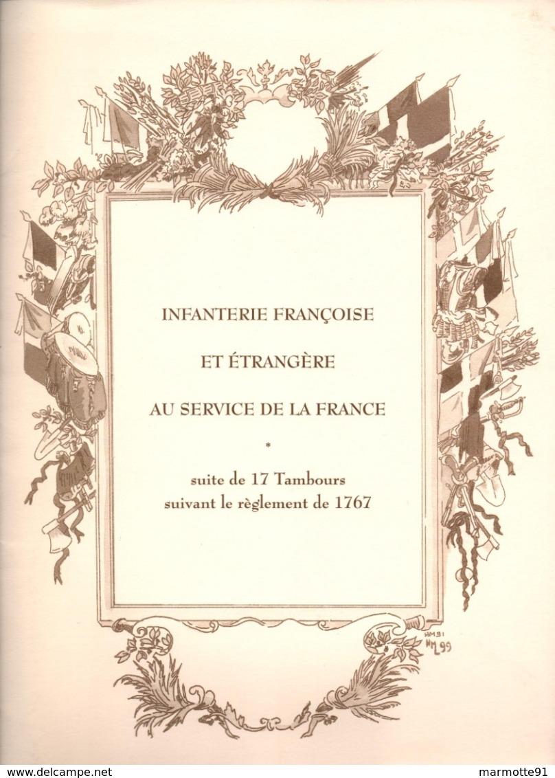 INFANTERIE FRANCAISE ET ETRANGERE SERVICE DE LA FRANCE TAMBOURS REGLEMENT 1767 - Libri