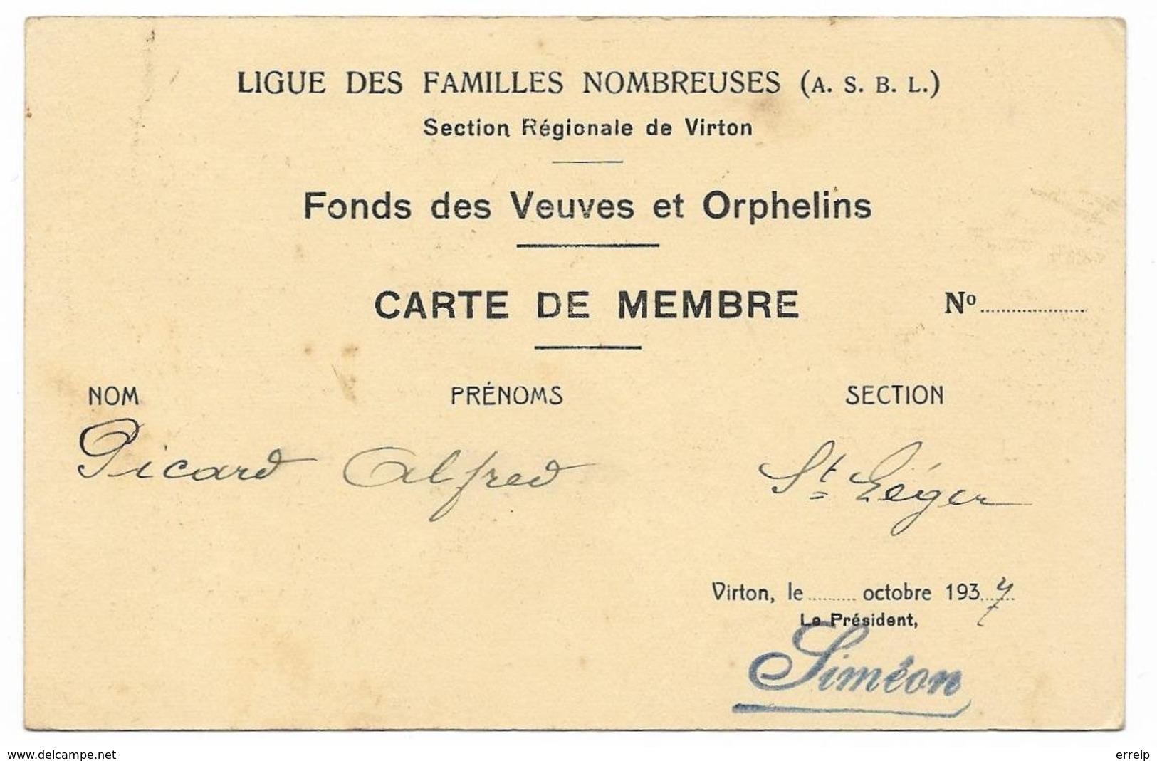 Virton Latour Carte De Membre Fond Des Veuves Et Orphelin 1914 Ligue Des Familles 1937 - Virton