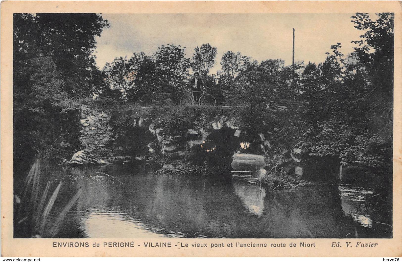 Environs De PERIGNE - VILAINE - Le Vieux Pont Et L'ancienne Route De Niort - Sonstige Gemeinden