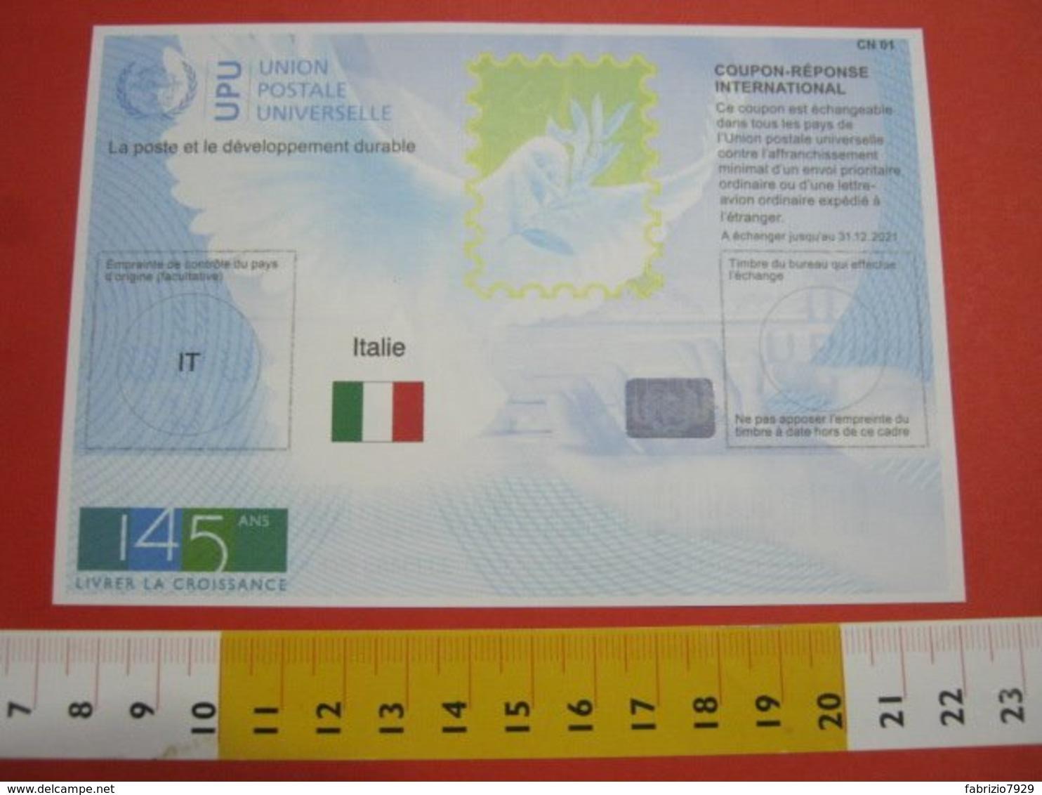 AAA.1 ITALIA  ITALY ITALIE 2019 IT NEW N. 3 PCS PZ. X COUPON REPONSE INTERNATIONAL 145 ANS UPU UNION POSTALE UNIVERSELLE - UPU (Wereldpostunie)