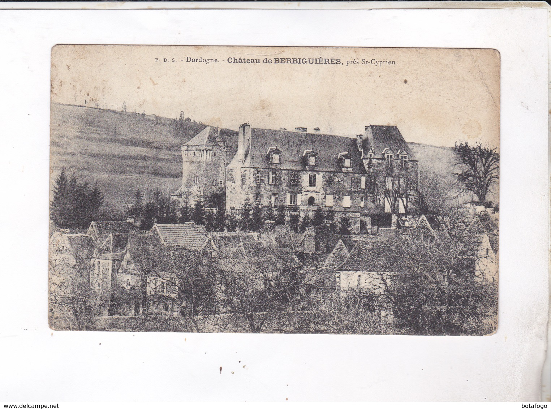 CPA DPT 24 CHATEAU DE BERBIGUIERES, PRES ST CYPRIEN  En 1908! - Frankreich