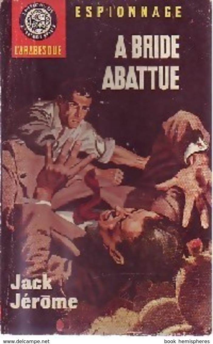 A Bride Abattue De Jack Jérôme (1965) - Antichi (ante 1960)