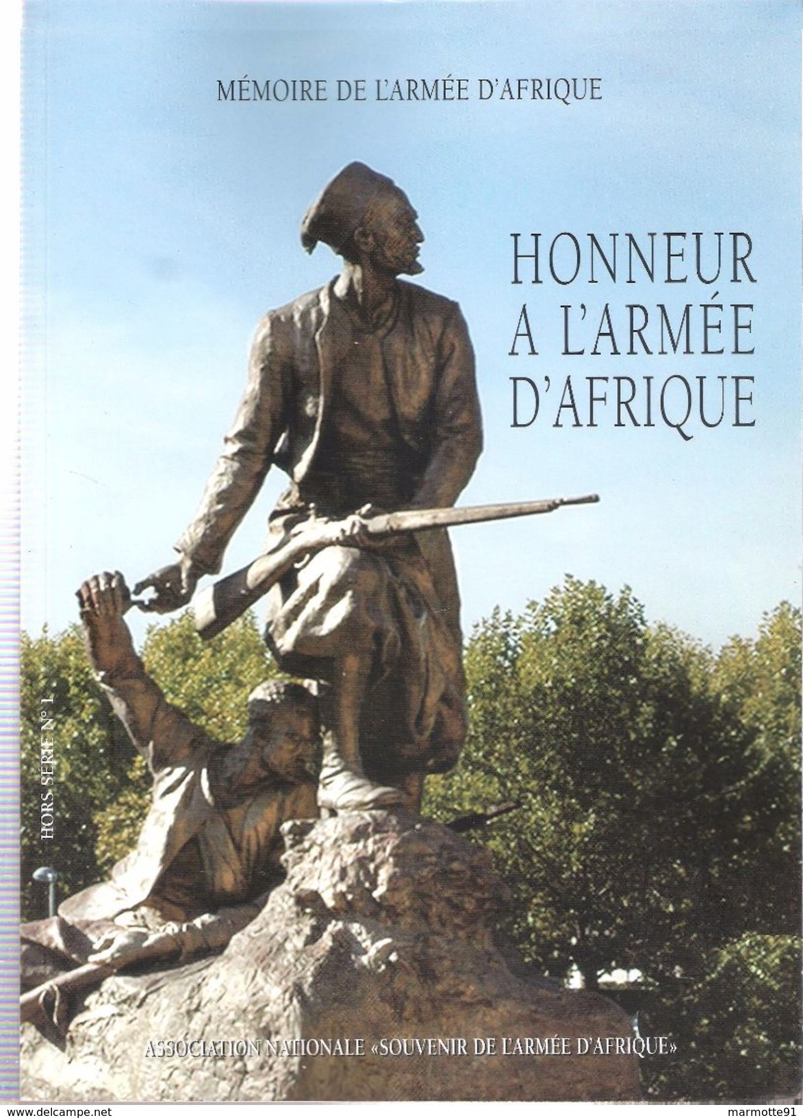 HONNEUR A L ARMEE D AFRIQUE ANSAA EMPIRE GUERRE HISTORIQUE HORS SERIE N°1 - Frans
