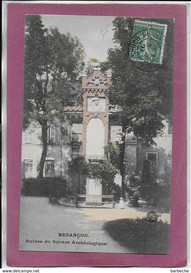 25.-  BESANÇON  Ruines Du Square Archéologique - Besancon