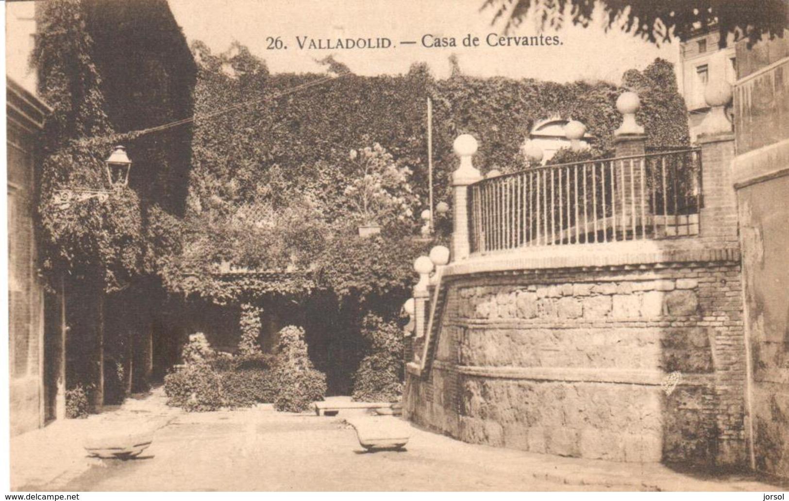 POSTAL    VALLADOLID -ESPAÑA   -CASA CERVANTES - Valladolid