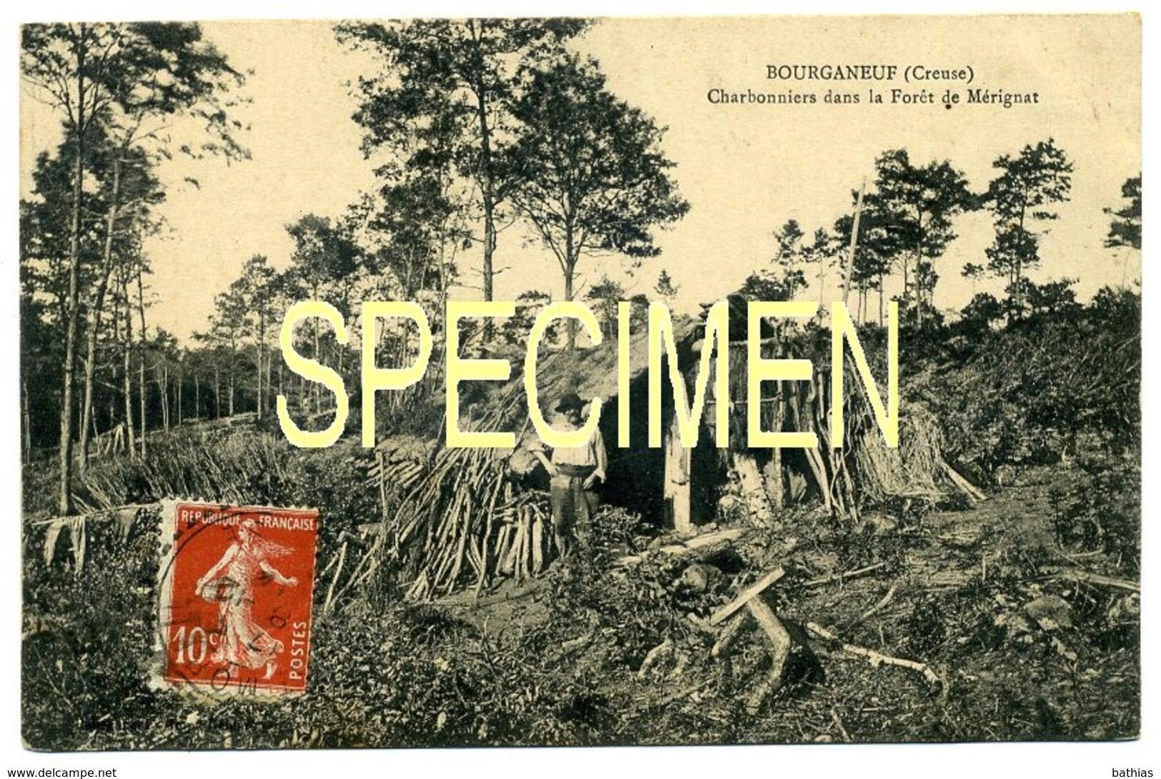 BOURGANEUF. CHARBONNIERS Dans La Forêt De Mérignat. Carte Très Rare!!!!!! - Bourganeuf