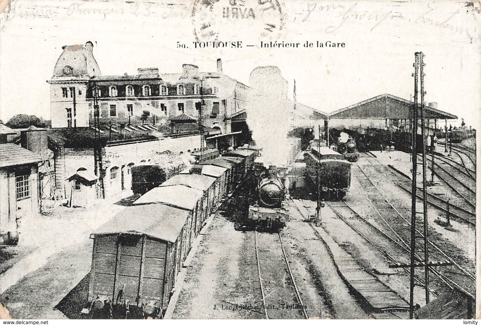 Gare Avec Train Toulouse Interieur De La Gare Locomotive à Vapeur Cachet Militaire - Gares - Avec Trains