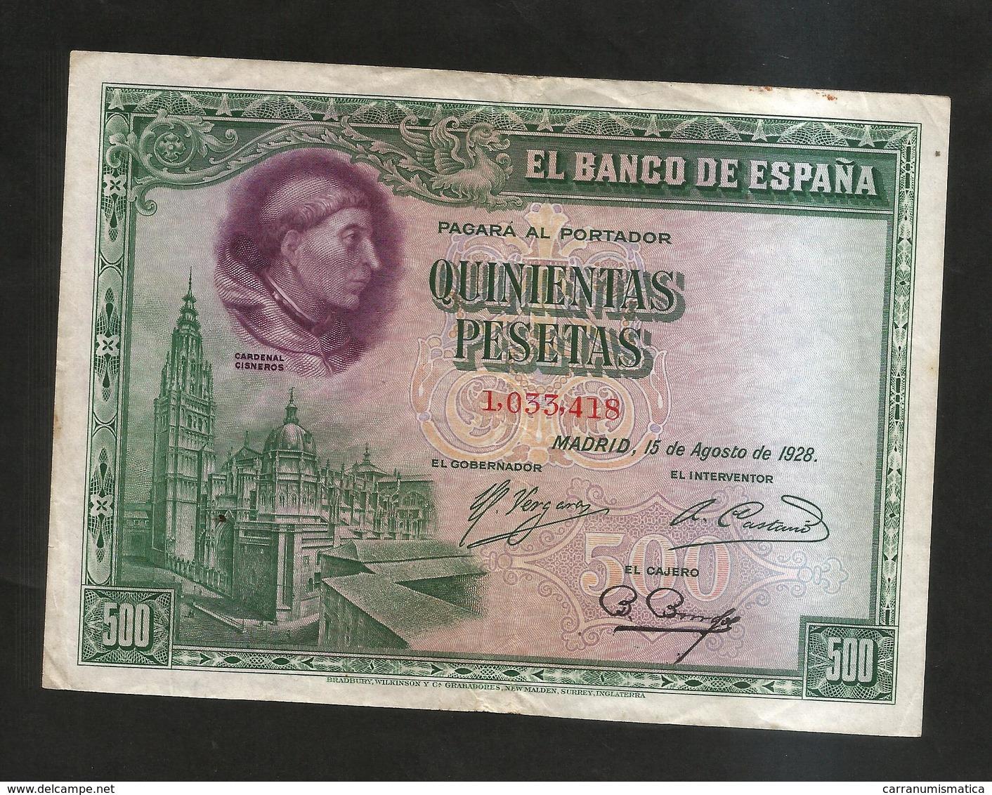 SPAGNA / SPAIN - BANCO De ESPANA - 500 Pesetas (MADRID 1928) CISNEROS - [ 2] 1931-1936 : Repubblica
