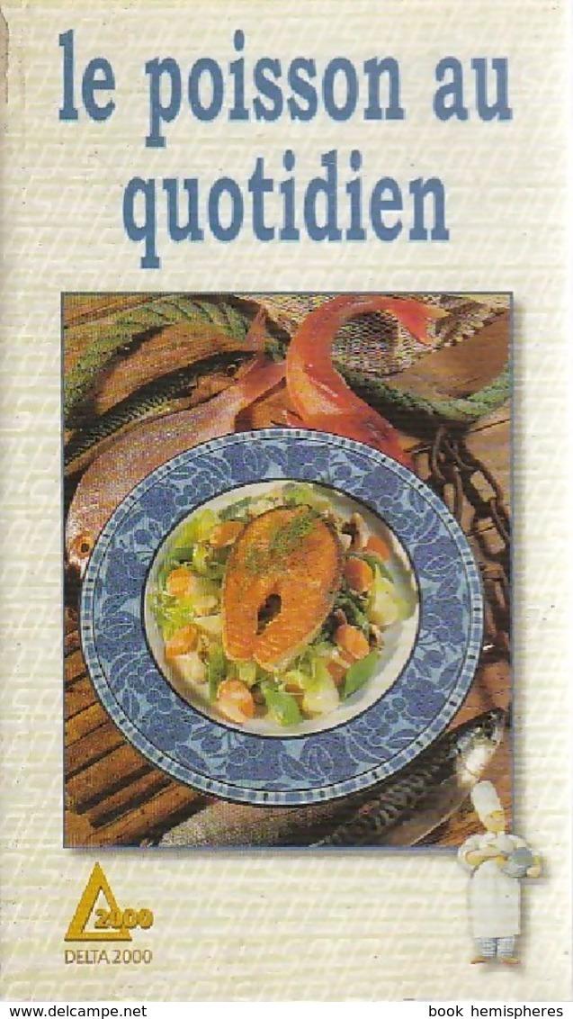 Le Poisson Au Quotidien De Monique Lansard (1986) - Gastronomie