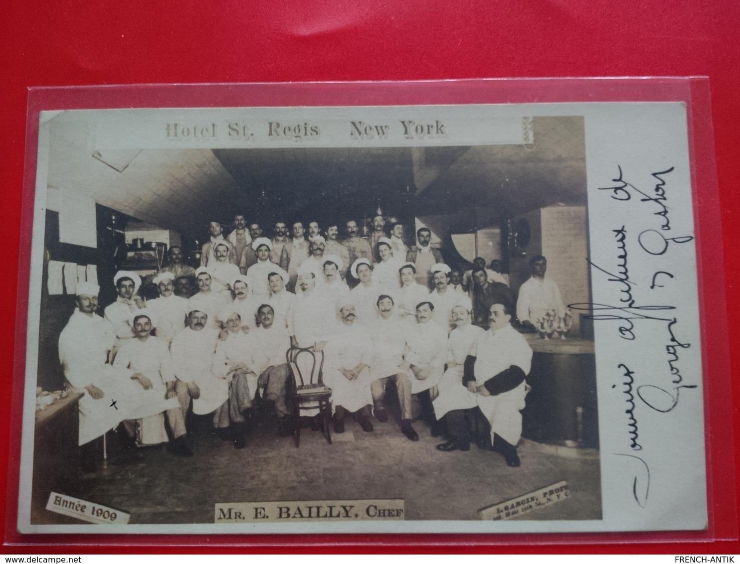 PHOTOCARD HOTEL ST REGIS NEW YORK MR E.BAILLY CHEF - NY - New York