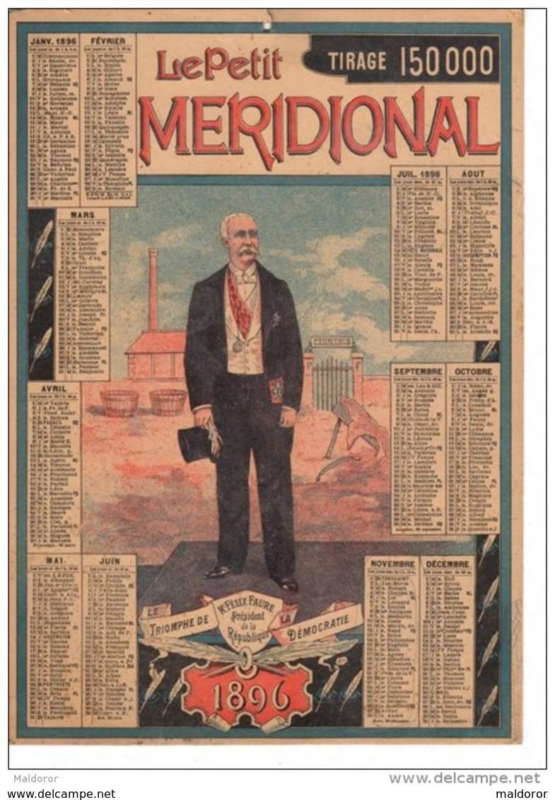 CAL239   1896 . GRAND  ALMANACH  .TRIOMPHE De La DEMOCRATIE   FELIX FAURE  Tannerie  LE PETIT JOURNAL - Big : ...-1900