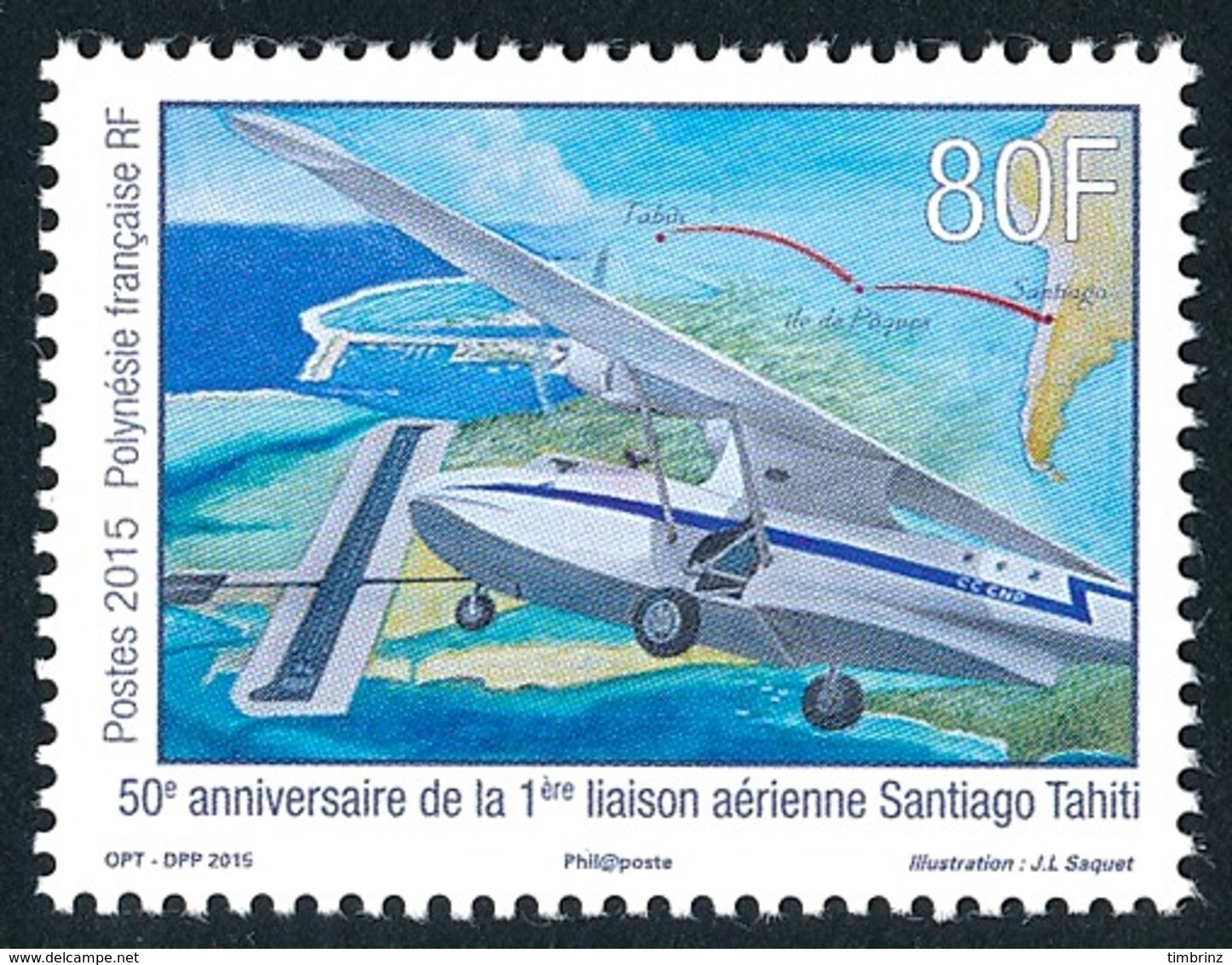 POLYNESIE 2015 - Yv. 1092 **  - 1ère Liaison Aérienne Santiago-Tahiti  ..Réf.POL24986 - Polynésie Française