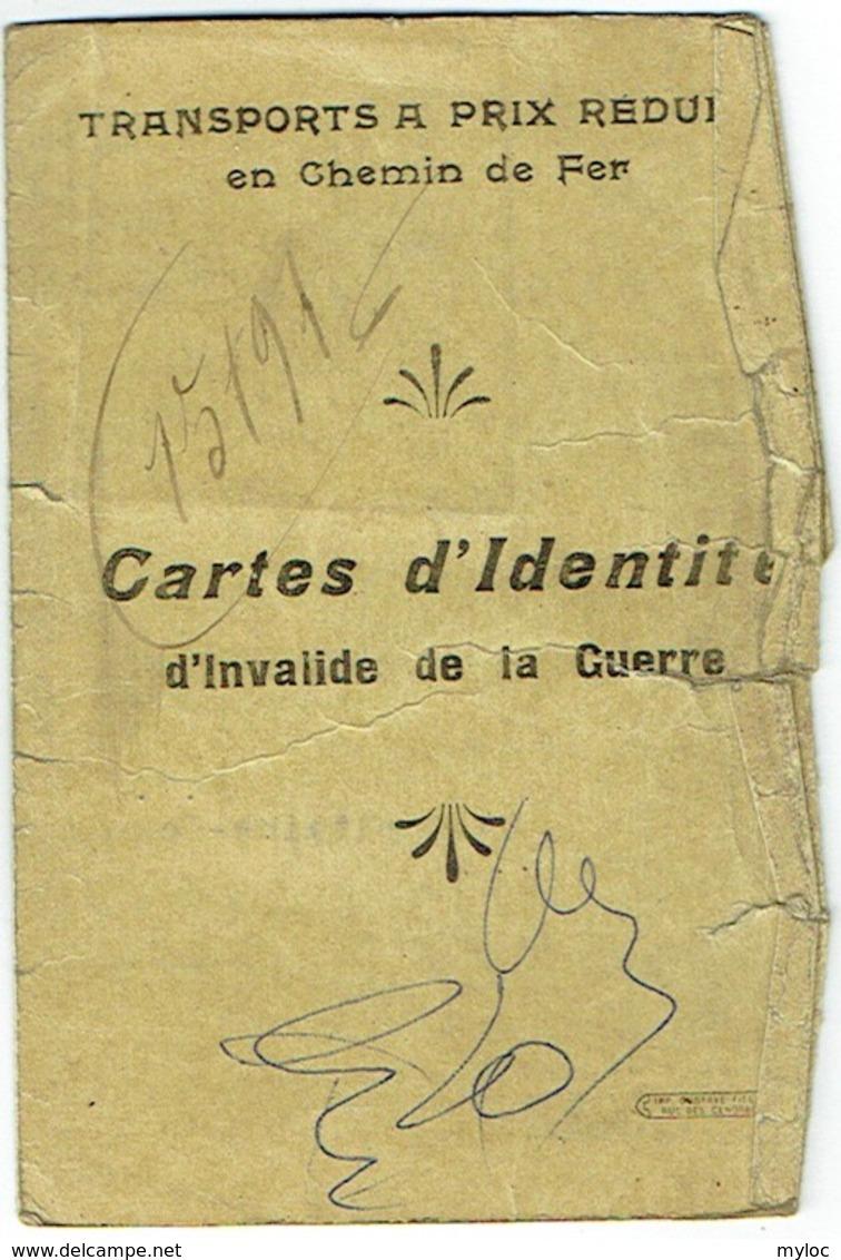 Militaria. Carte Identité D'Invalide De Guerre. Chemin De Fer. 1919. - Week-en Maandabonnementen