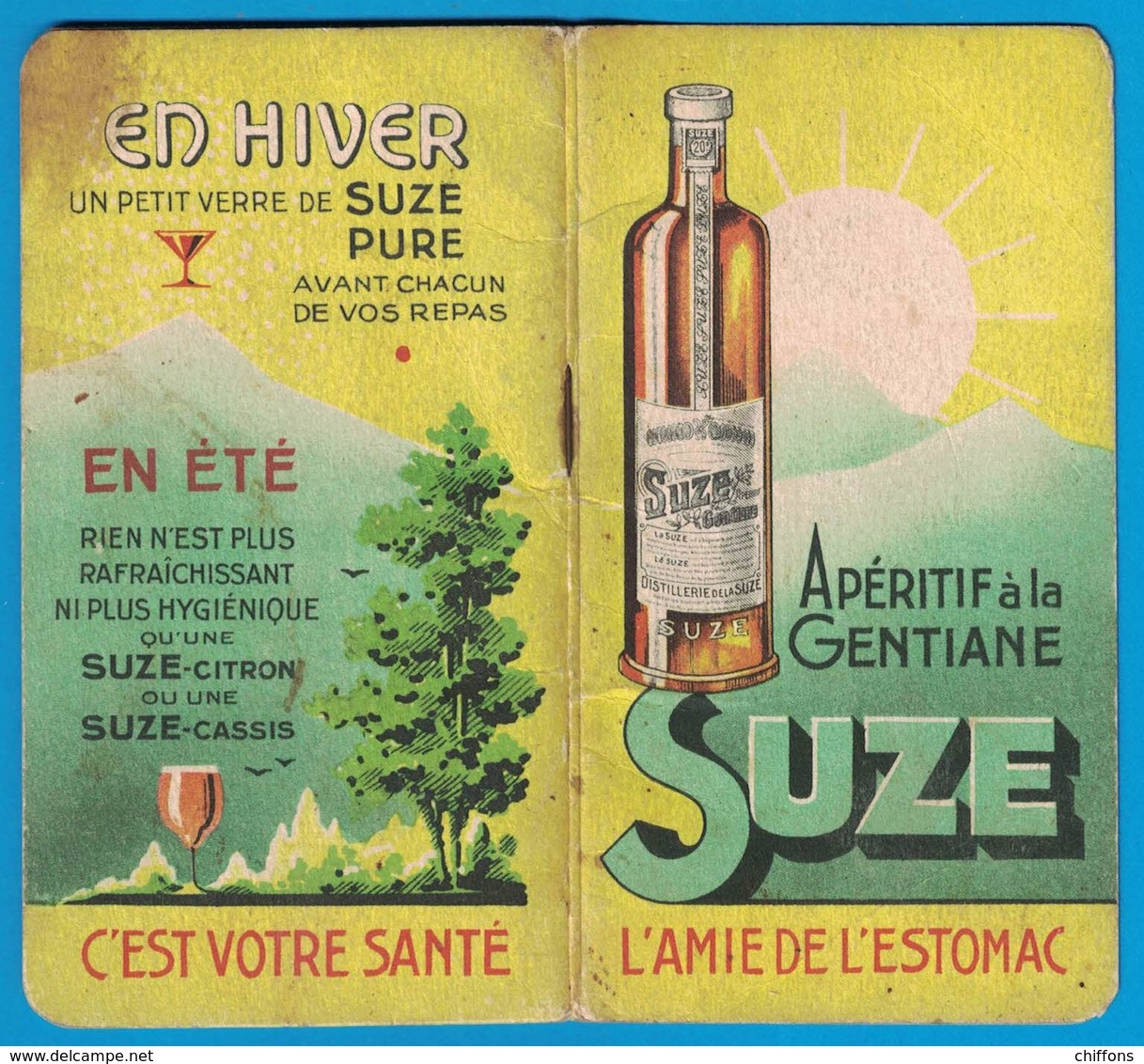 CARNET APERITIF A LA GENTIANE SUZE L'AMIE DE L'ESTOMAC CALENDRIER 1940 - Advertising