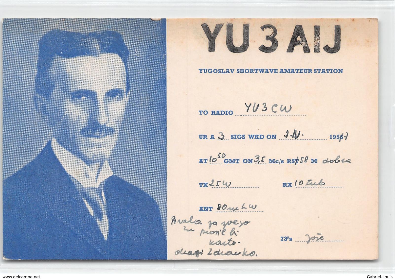 QSL Cards - YU3AIJ- YU 3 AIJ - Yugoslavia   - 1957 - Radio Amatoriale
