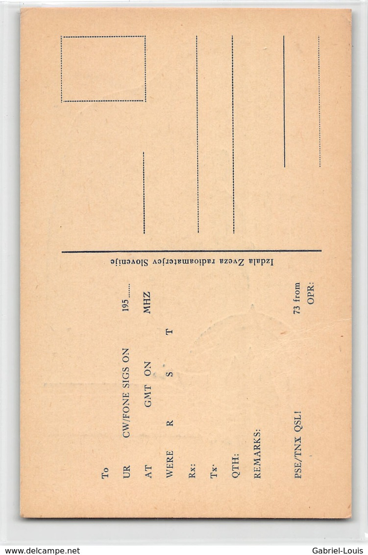 QSL Cards - YU3CW- YU 3 CW - Yugoslavia  - Izdala Zveza Radioamaterjev Slovenije - Radio Amatoriale