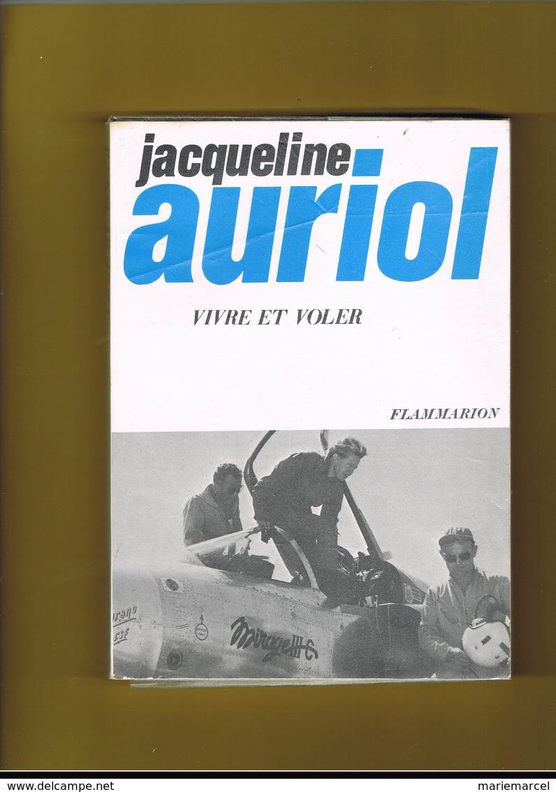 AVION-AVIATION. JACQUELINE AURIOL. VIVRE ET VOLER. - Aerei