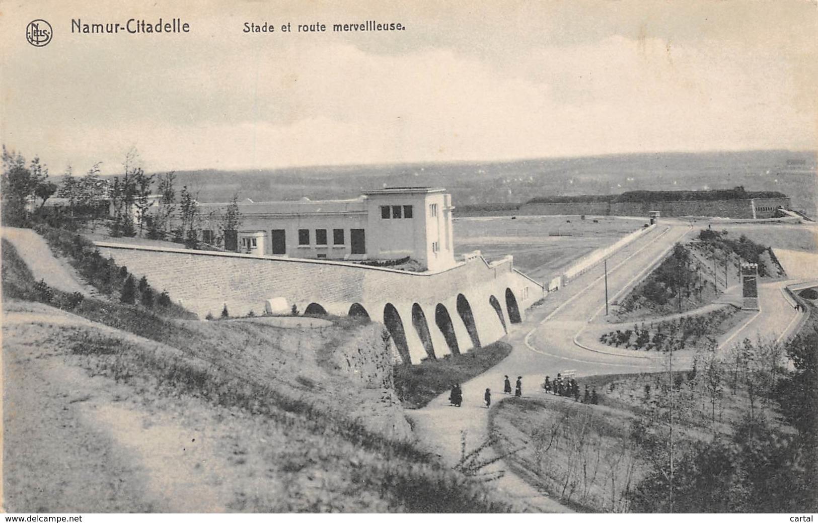 NAMUR-Citadelle - Stade Et Route Merveilleuse - Namur