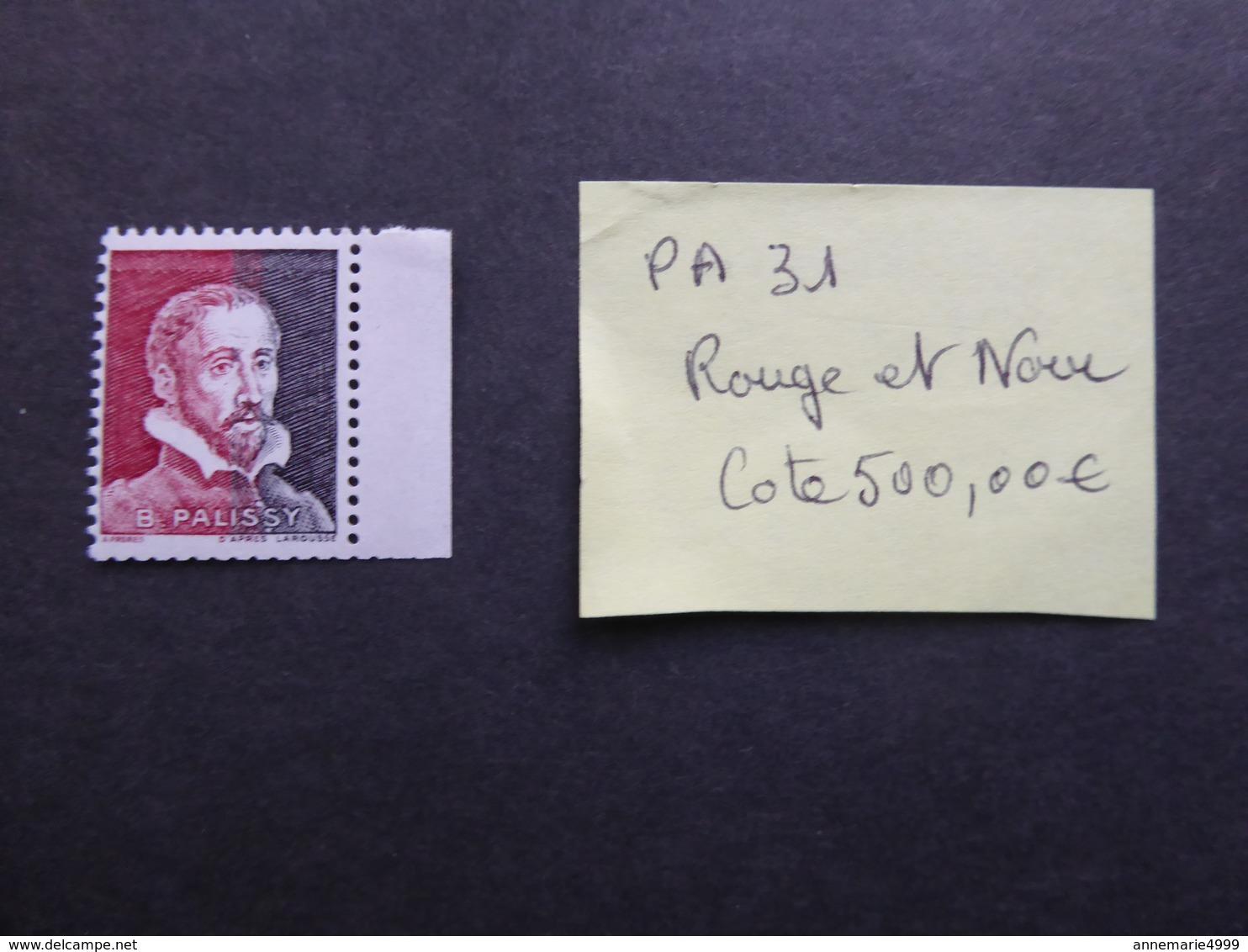 FRANCE    VIGNETTES EXPERIMENTALES   Palissy  Pa31 Rouge Et Noir Cote 500 €  Rare  Voir Scan - France