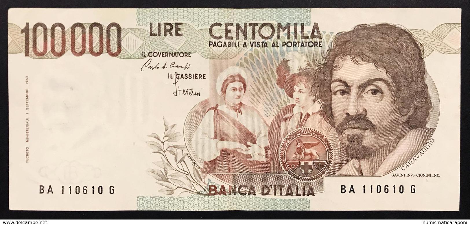 100000 Lire CARAVAGGIO 1° TIPO SERIE A 1983 Bb+ LOTTO 2049 - [ 2] 1946-… Republik