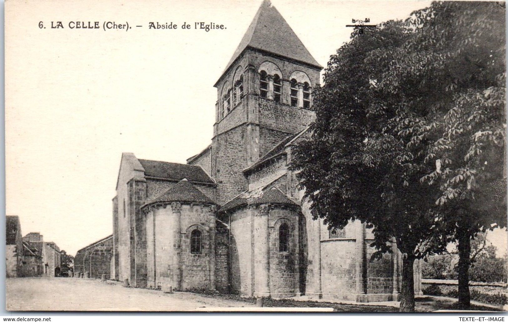 18 LA CELLE - Abside De L'église [REF/S010857] - Autres Communes