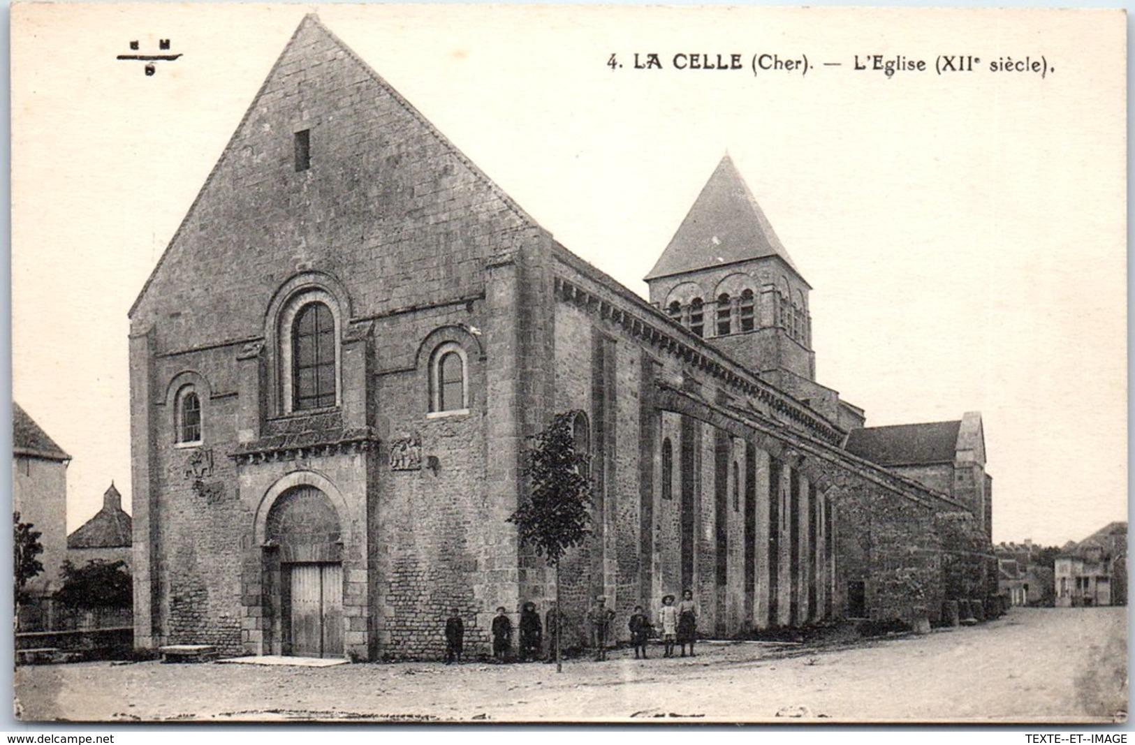 18 LA CELLE - L'église [REF/S010858] - Autres Communes