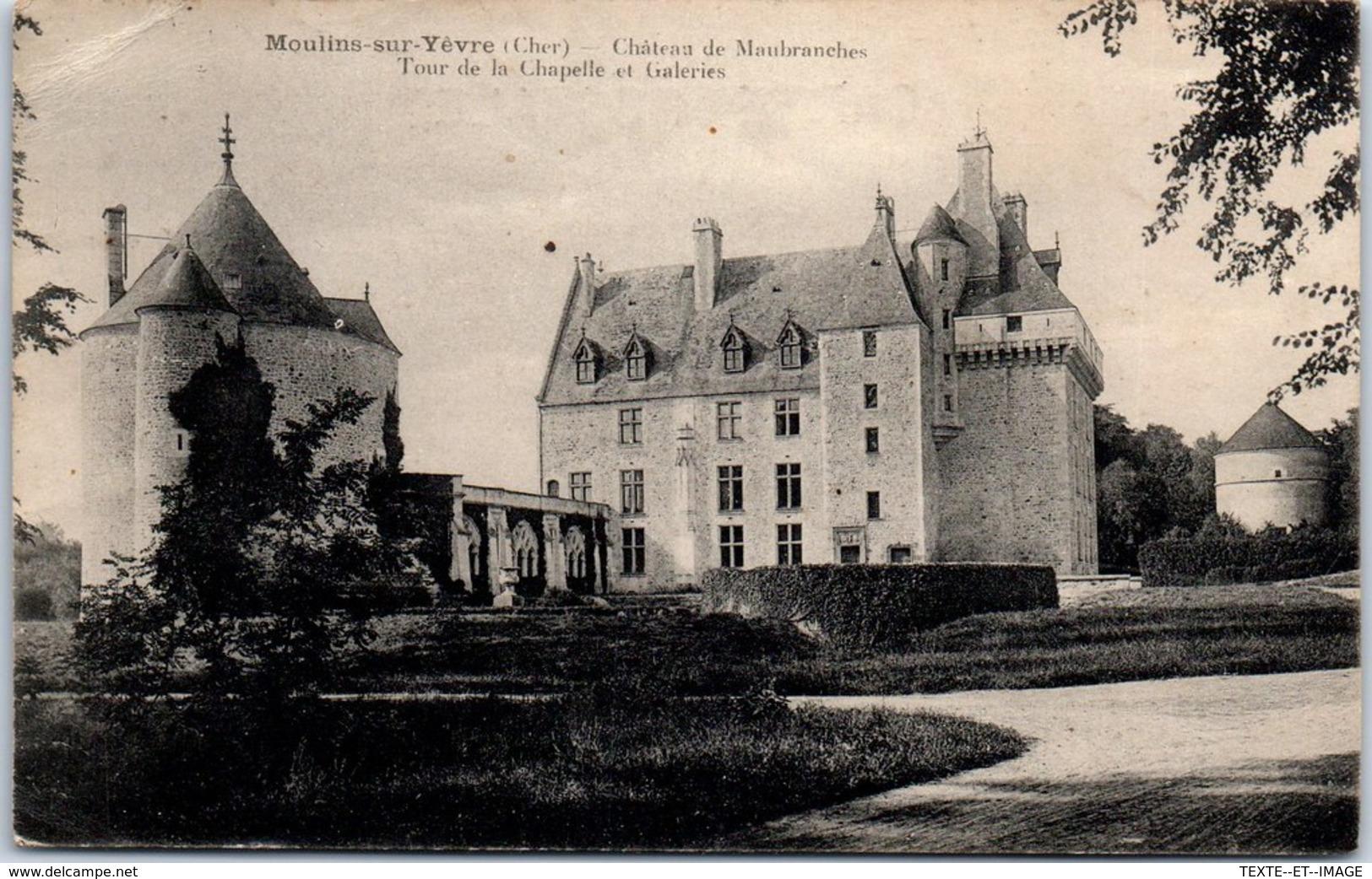 18 MOULIN SUR YEVRES - Château De Maubranches [REF/S010832] - Autres Communes