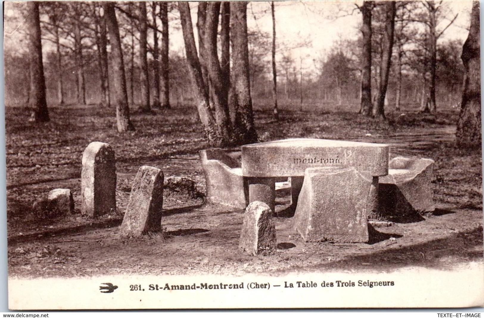 18 ST AMAND MONTROND - La Table Des Trois Seigneurs [REF/S010817] - Saint-Amand-Montrond