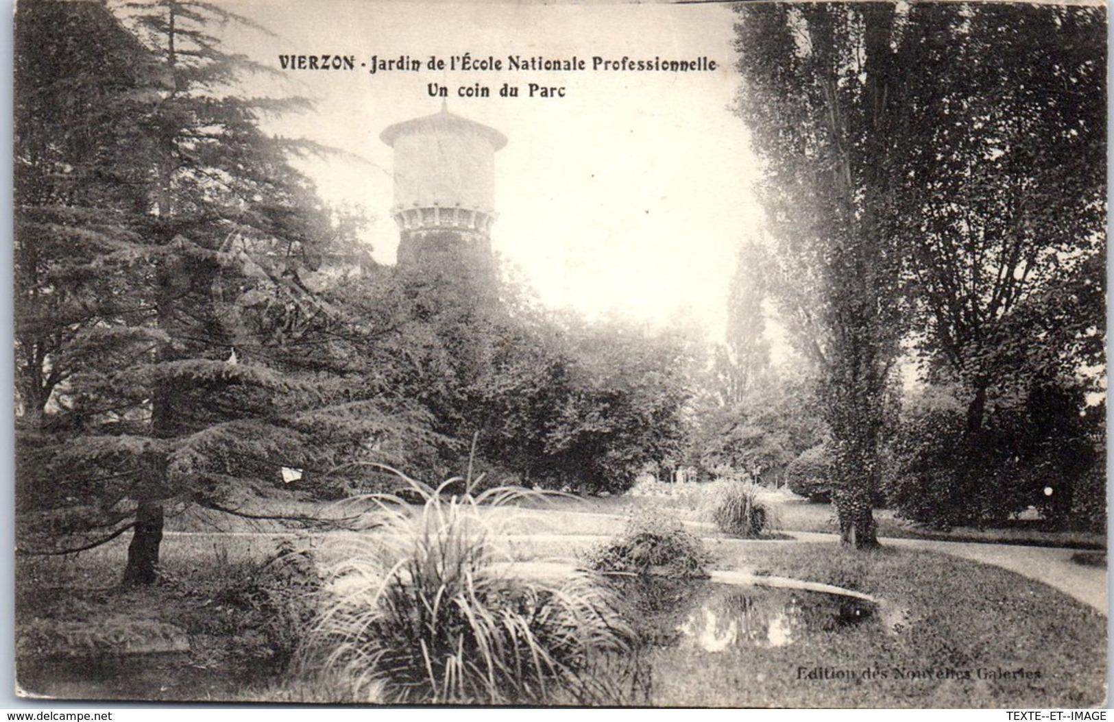 18 VIERZON - Jardin De L'école National Professionnelle [REF/S010873] - Vierzon