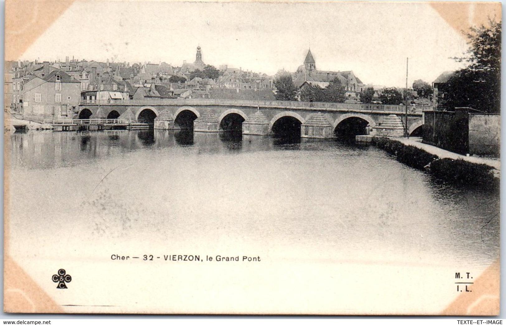 18 VIERZON - Le Grand Port [REF/S010848] - Vierzon