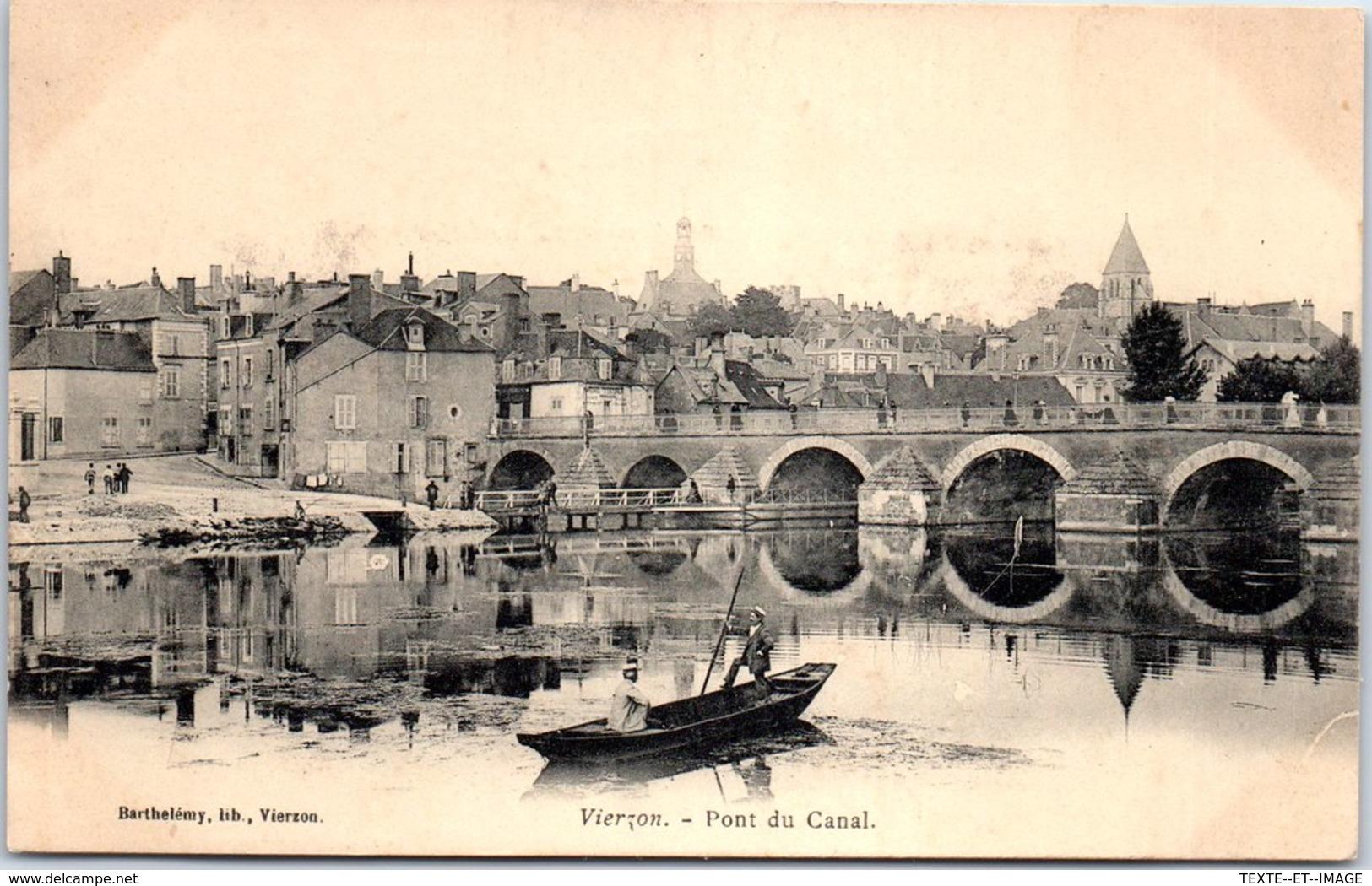 18 VIERZON - Le Pont Du Canal [REF/S010846] - Vierzon
