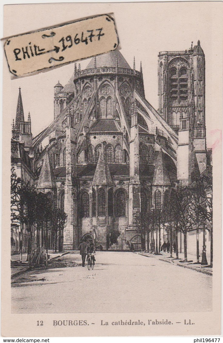 18 Bourges - Cpa / La Cathédrale, L'abside. - Bourges