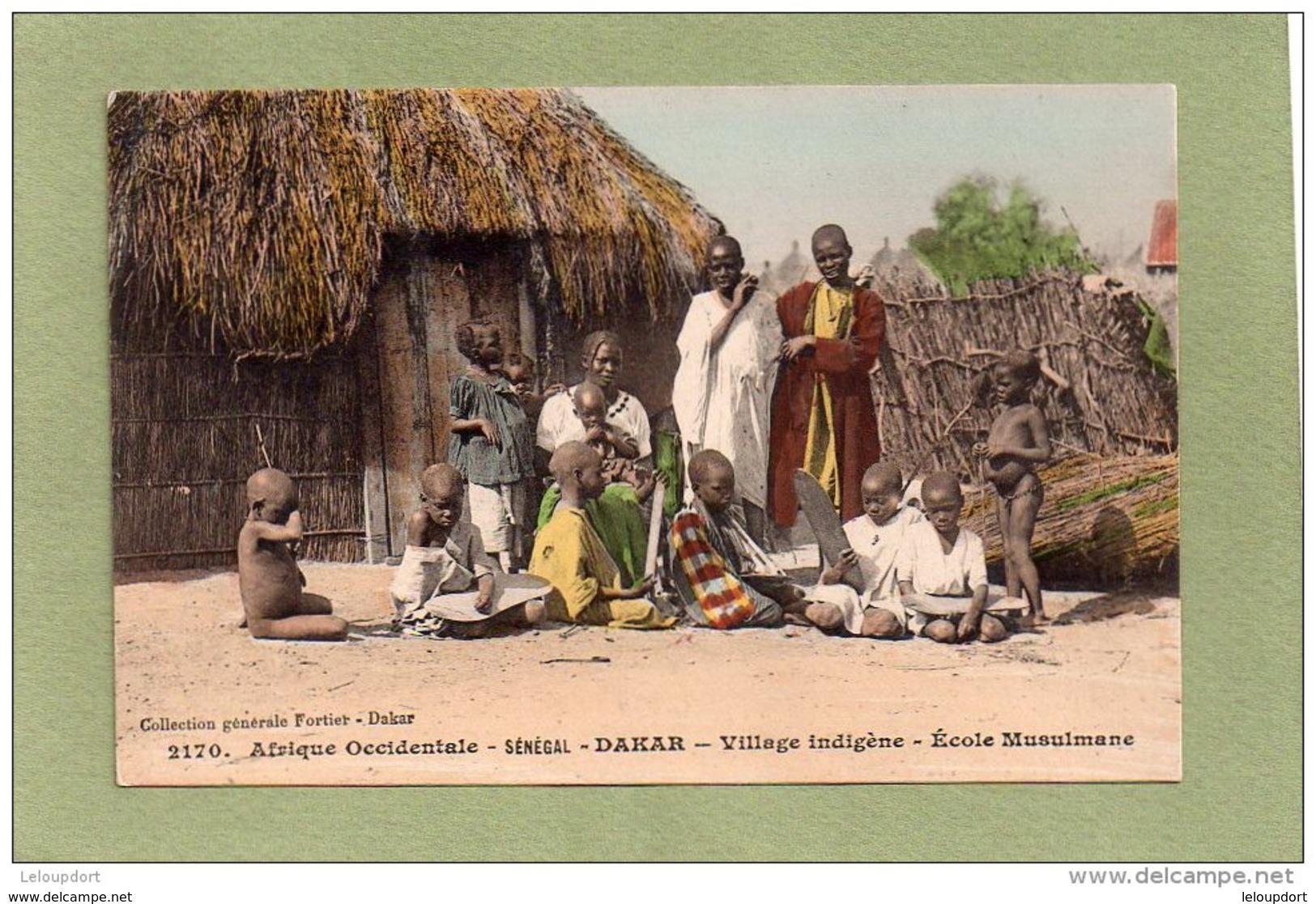 SENEGAL  DAKAR VILLAGE INDIGENE  ECOLE MUSULMANE - Sénégal