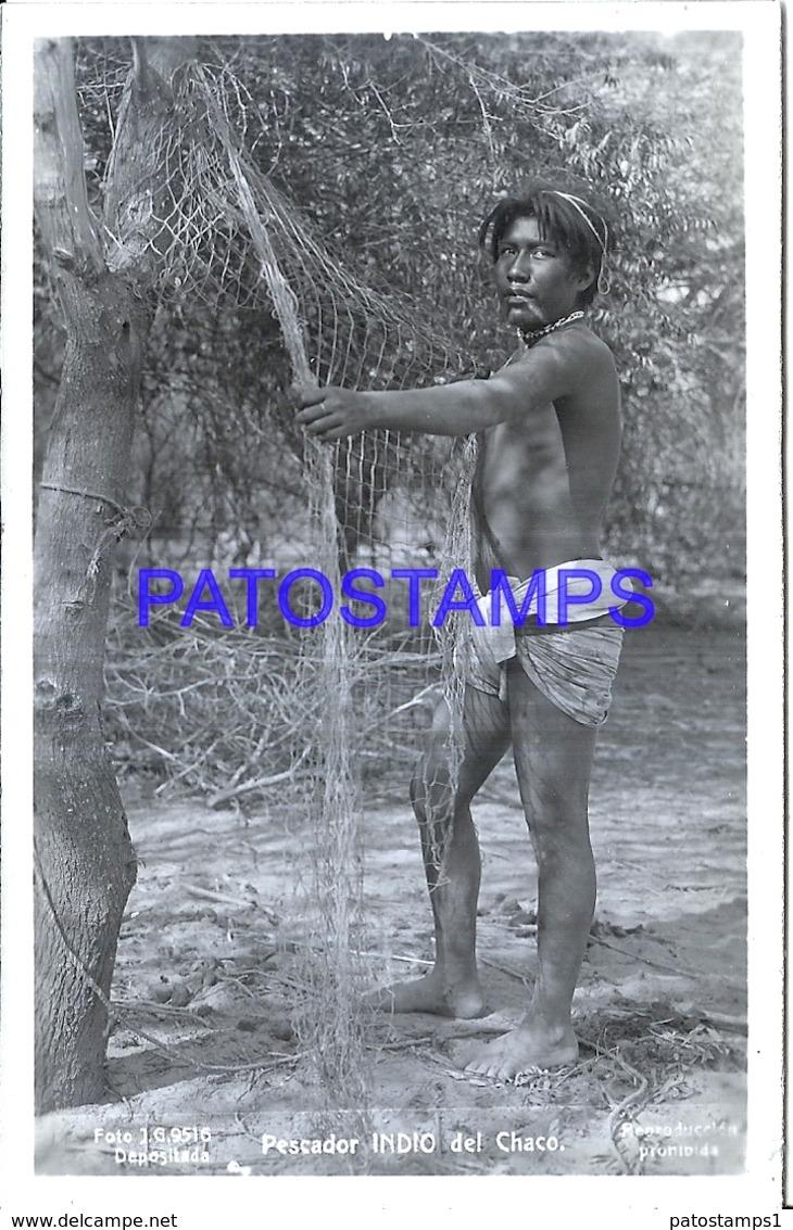 125419 ARGENTINA CHACO COSTUMES NATIVE PESCADOR FISHERMAN PHOTO NO POSTAL POSTCARD - Fotografie