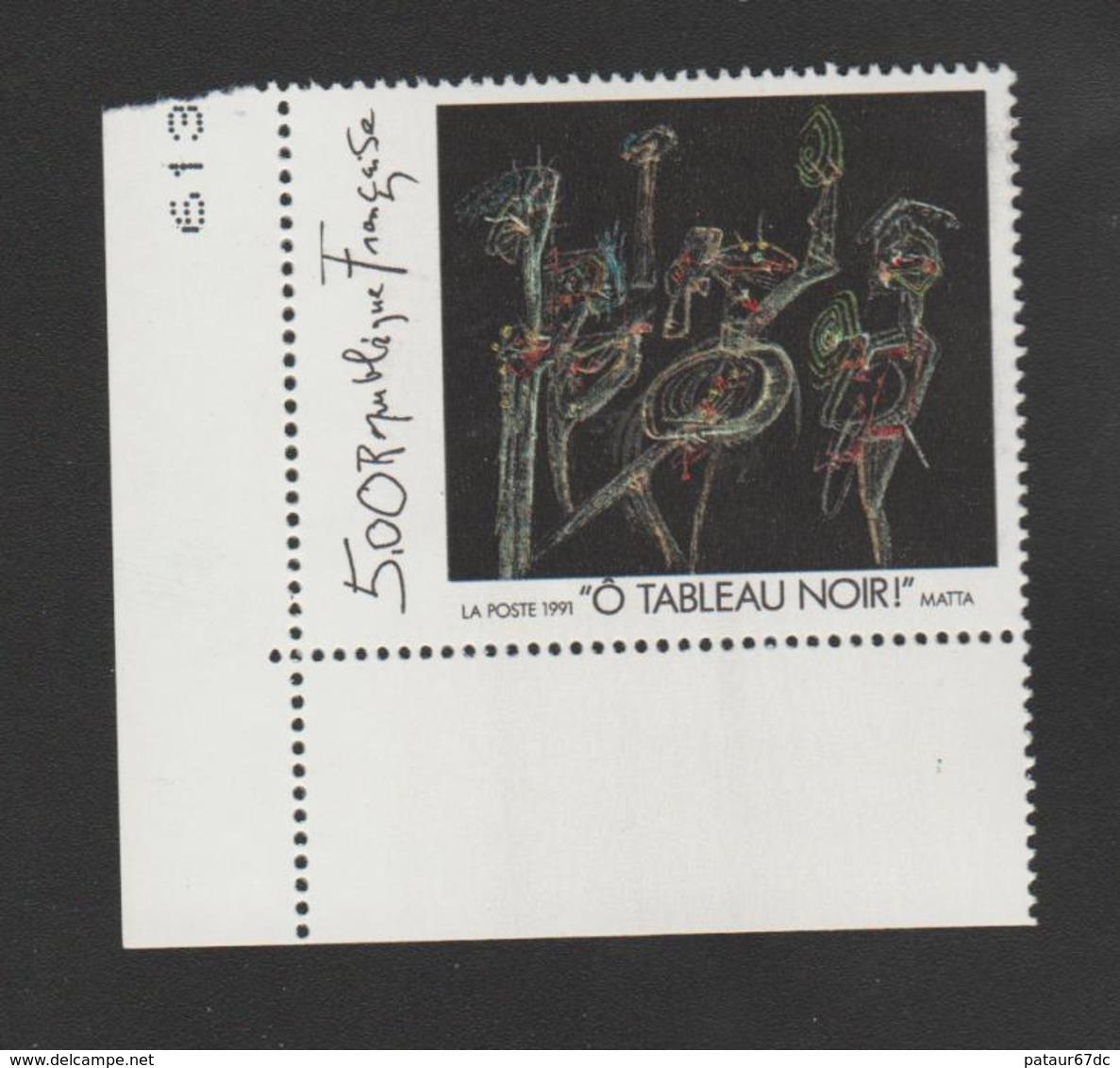 """FRANCE / 1991 / Y&T N° 2731 ** : """"Ô Tableau Noir"""" (Roberto Matta) X 1 CdF Inf G - France"""