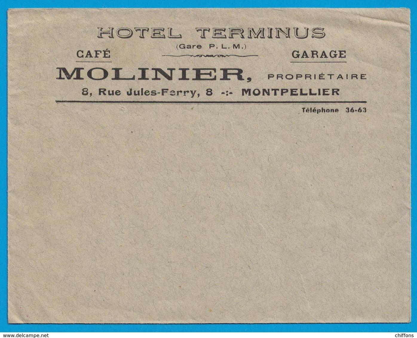 ENVELOPPE HOTEL TERMINUS GARE P.L.M. CAFE GARAGE MOLINIER PROPRIETAIRE 8 RUE JULES-FERRY MONTPELLIER - Publicités