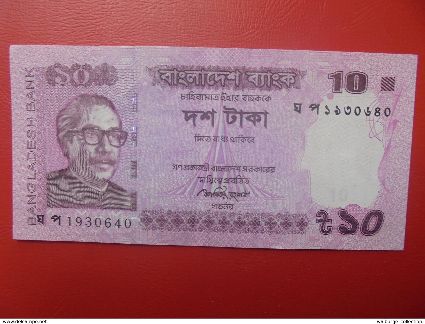 BANGLADESH 10 TAKA 2015 PEU CIRCULER (B.9) - Bangladesh